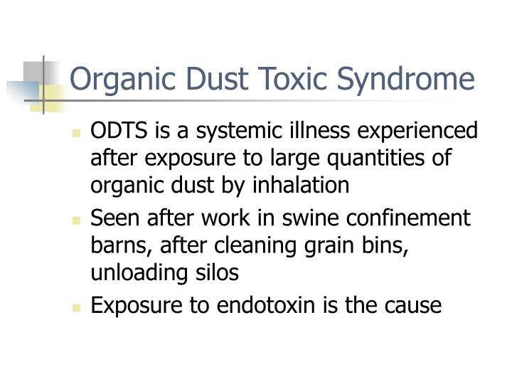 Organic Dust Toxic Syndrome