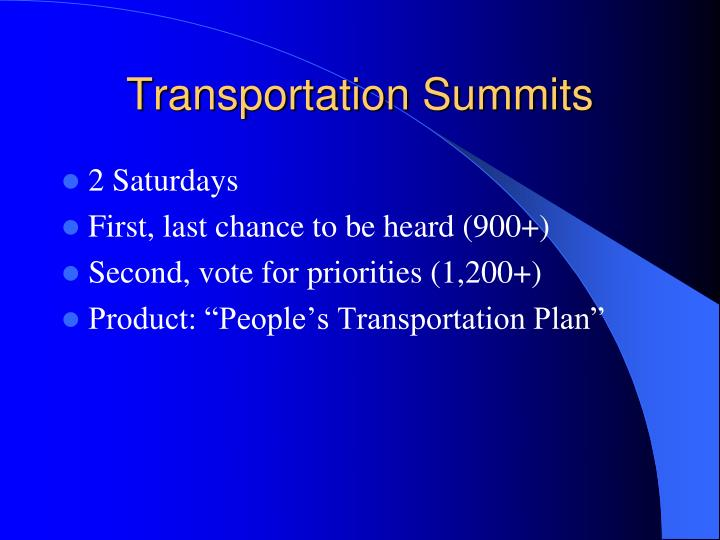 Transportation Summits