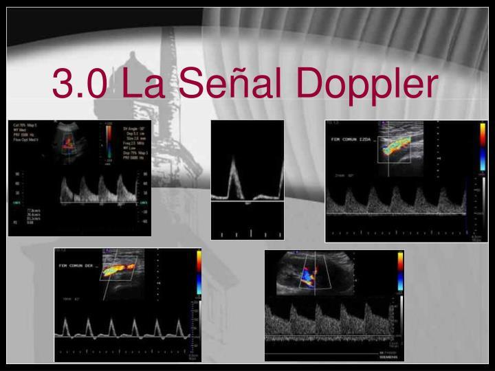 3.0 La Señal Doppler