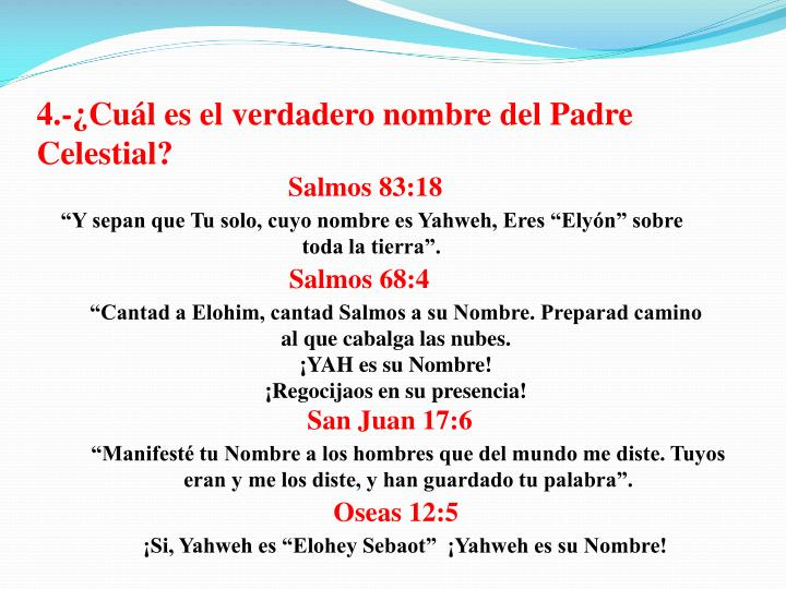 4.-¿Cuál es el verdadero nombre del Padre Celestial?