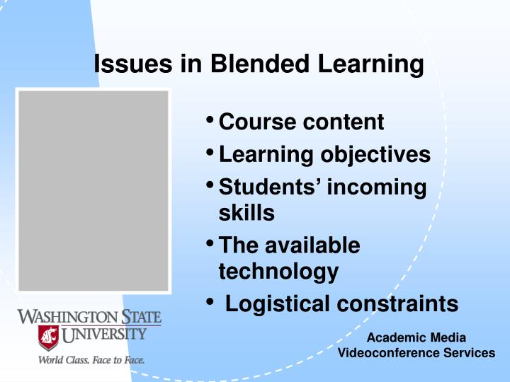 Issues in blended learning