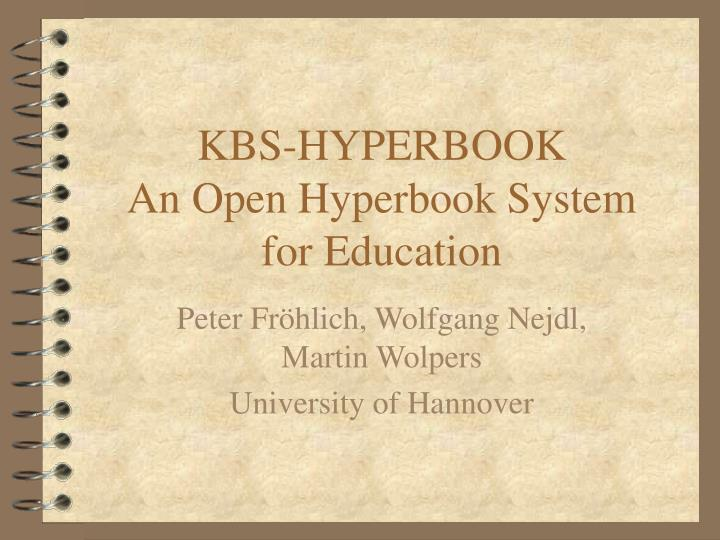 Kbs hyperbook an open hyperbook system for education
