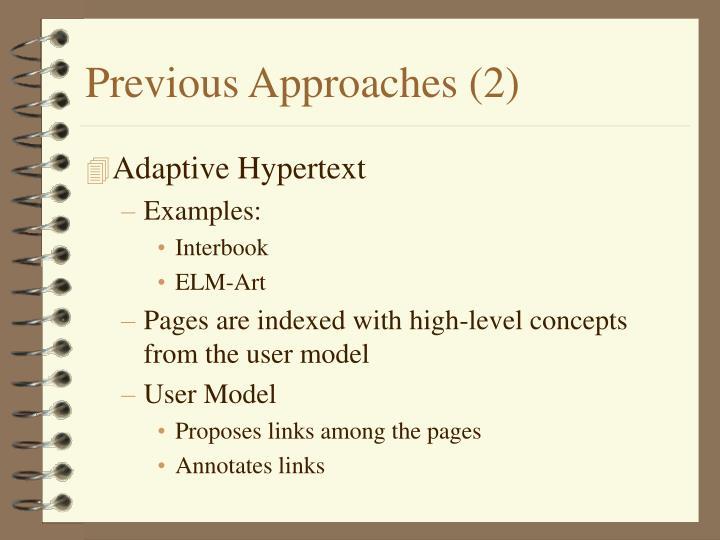 Previous Approaches (2)