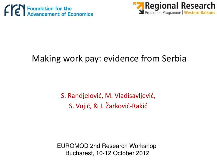 Making work pay: evidence from Serbia