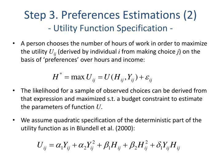 Step 3. Preferences Estimations (2)