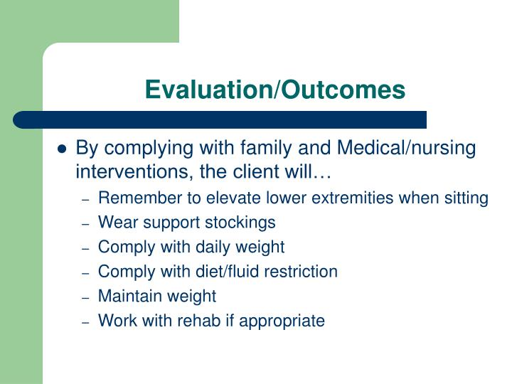 Evaluation/Outcomes