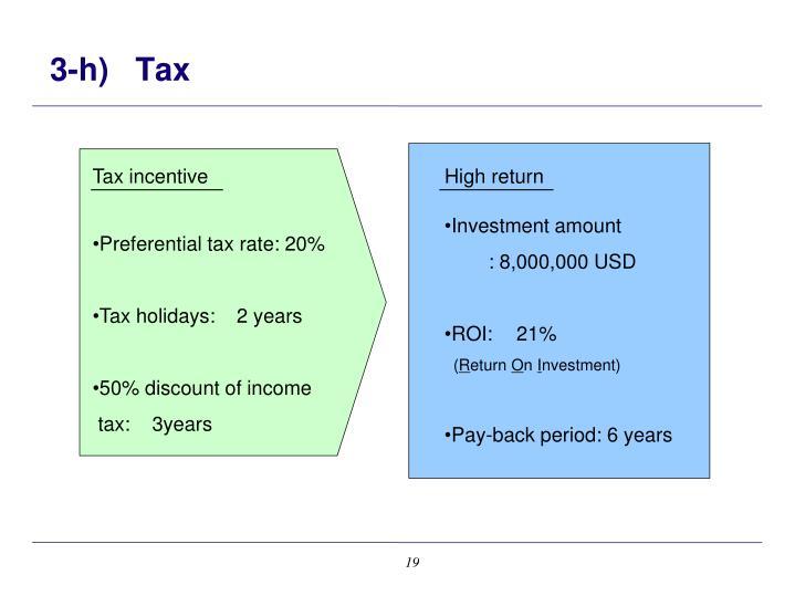 3-h)   Tax