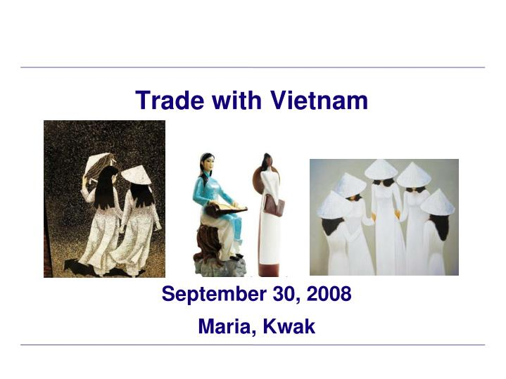 Trade with vietnam
