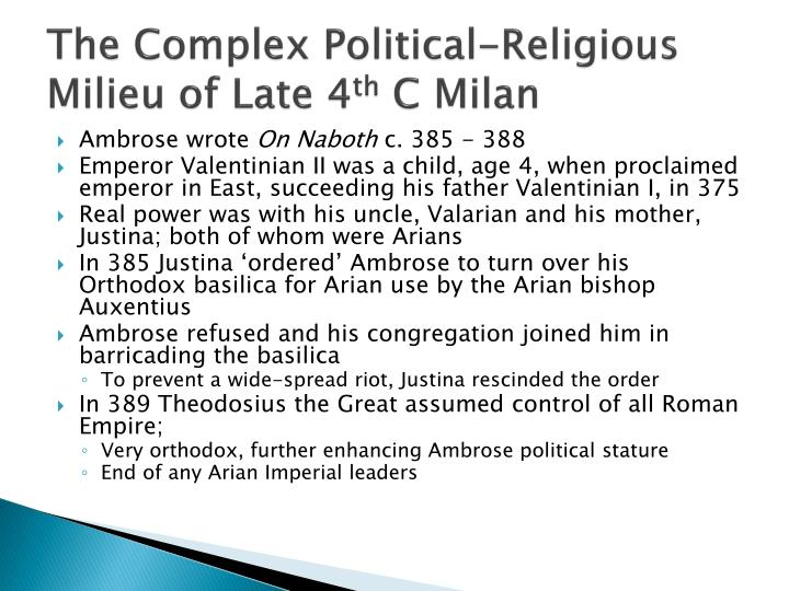 The Complex Political-Religious Milieu of Late 4