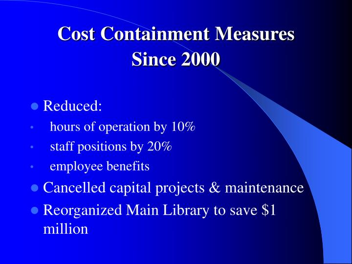 Cost Containment Measures Since 2000