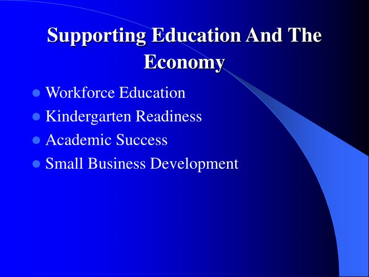 Supporting Education And The Economy