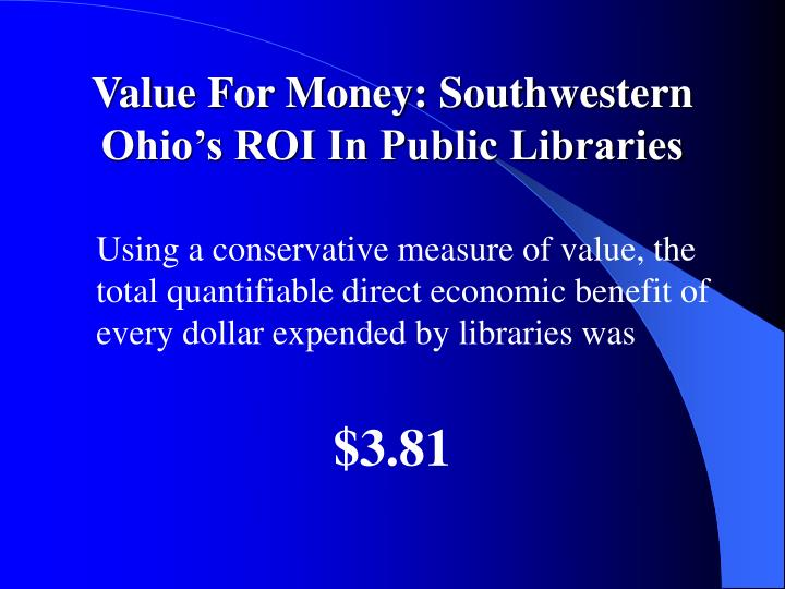 Value For Money: Southwestern Ohio's ROI In Public Libraries