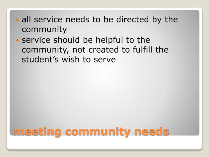 all service needs to be directed by the community