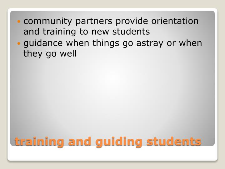 community partners provide orientation and training to new students