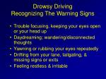 drowsy driving recognizing the warning signs