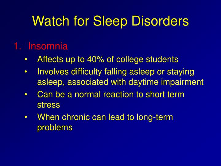 Watch for Sleep Disorders