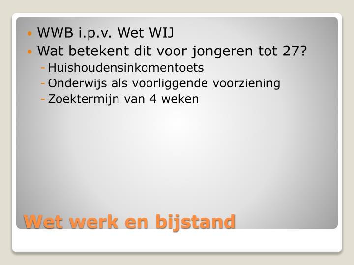 WWB i.p.v. Wet WIJ