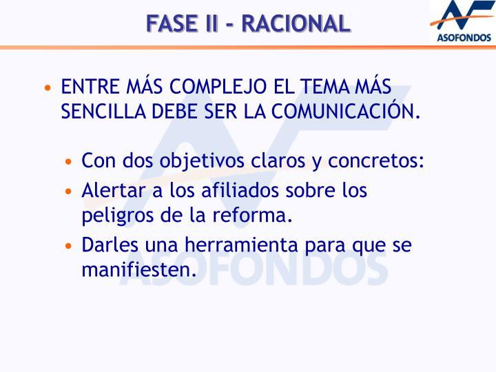 ENTRE MÁS COMPLEJO EL TEMA MÁS SENCILLA DEBE SER LA COMUNICACIÓN.