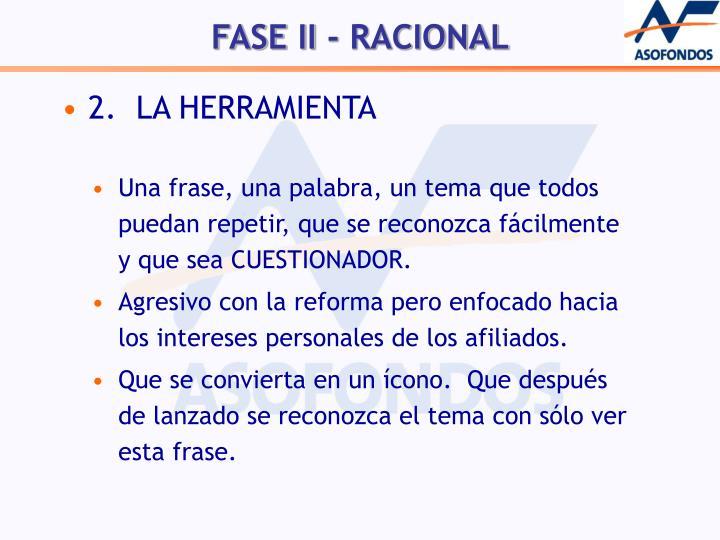 2.  LA HERRAMIENTA