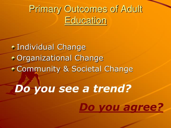 Primary Outcomes of Adult