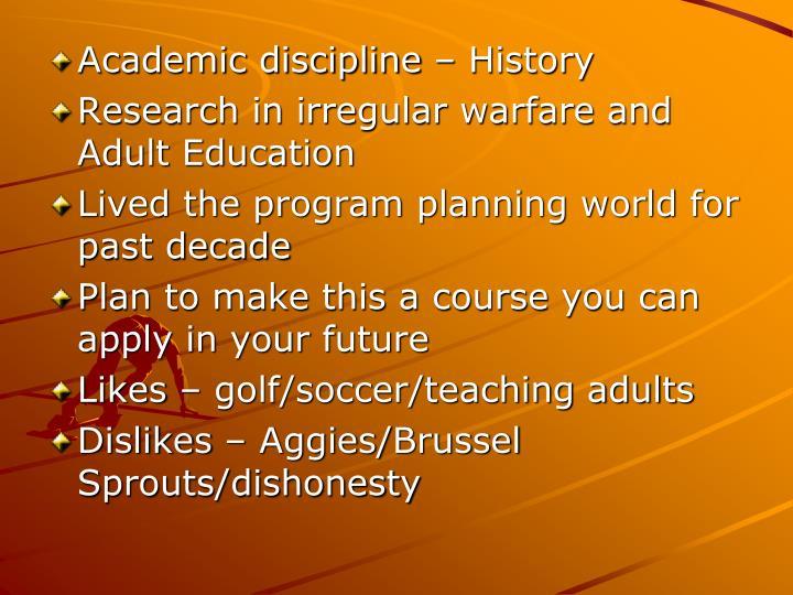 Academic discipline – History
