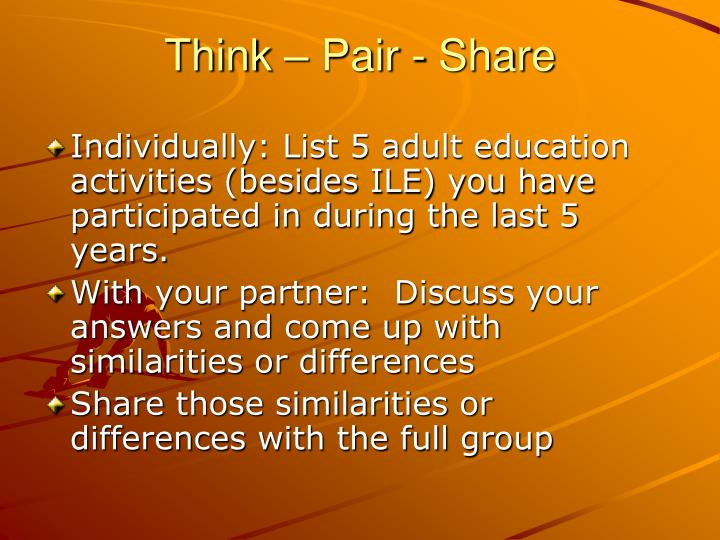 Think – Pair - Share