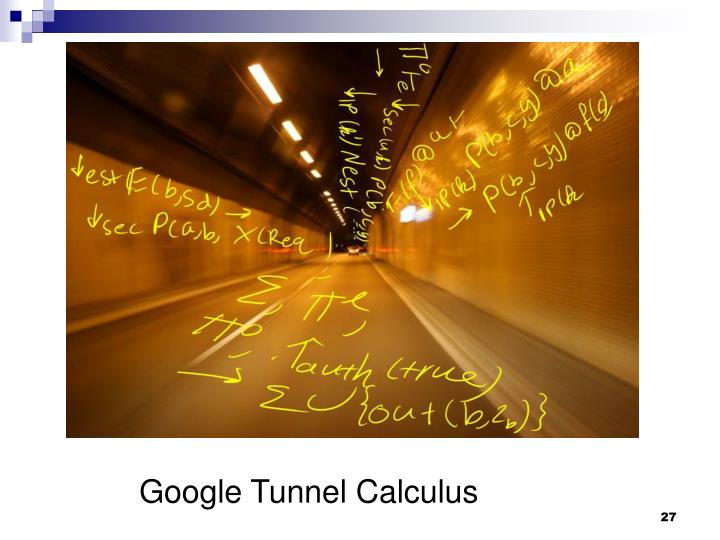 Google Tunnel Calculus