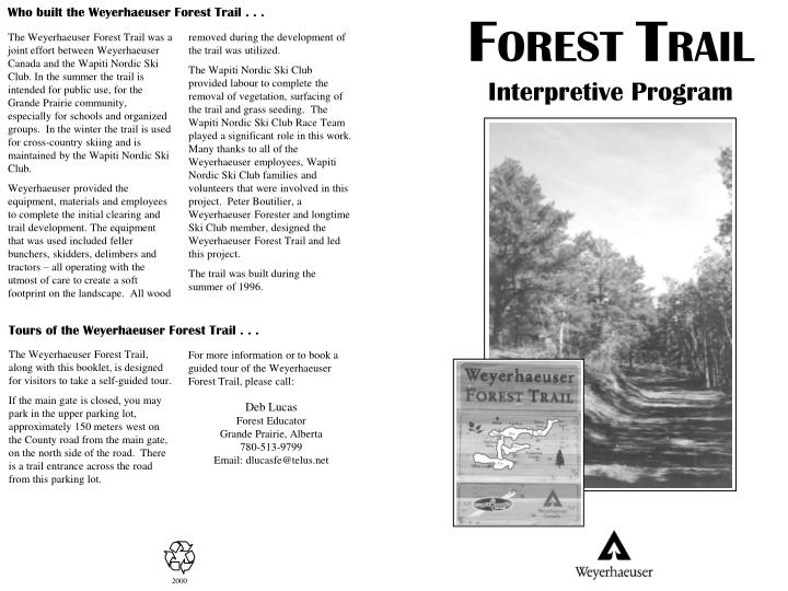 Who built the Weyerhaeuser Forest Trail . . .