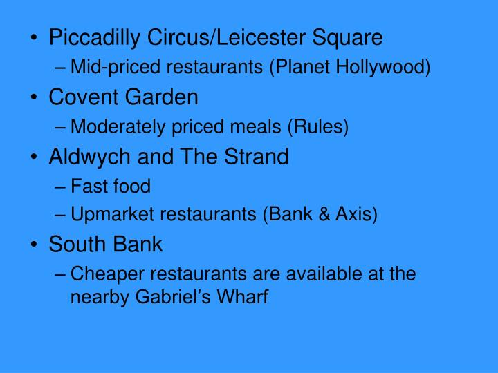 Piccadilly Circus/Leicester Square