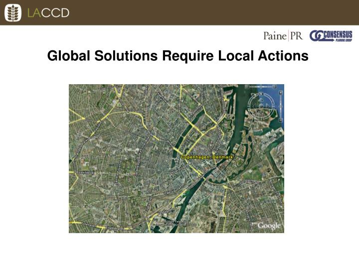 Global Solutions Require Local Actions