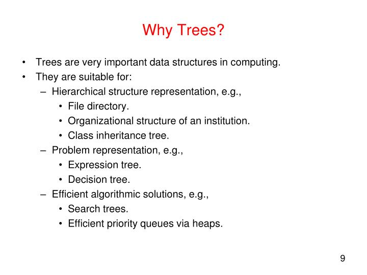 Why Trees?