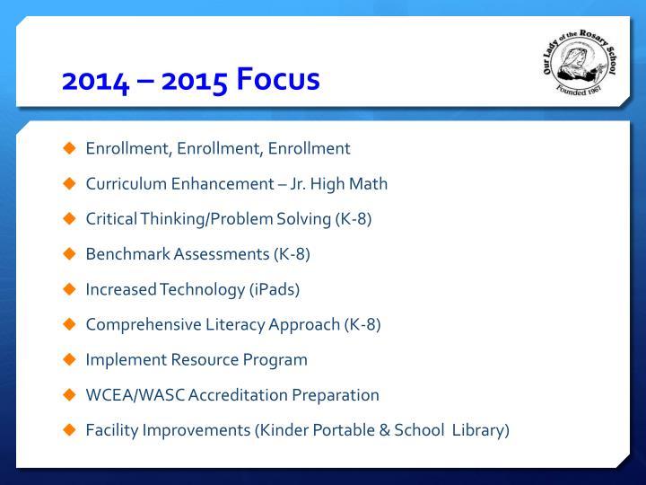 2014 – 2015 Focus
