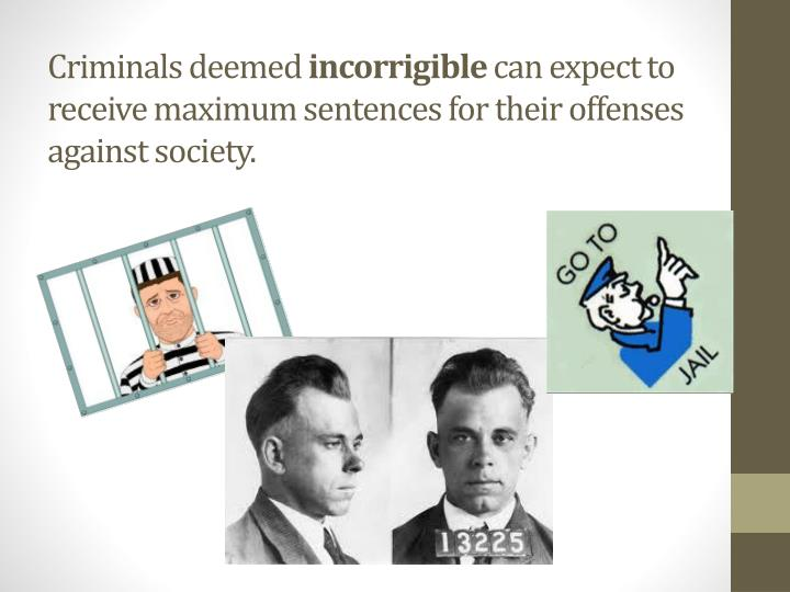 Criminals deemed