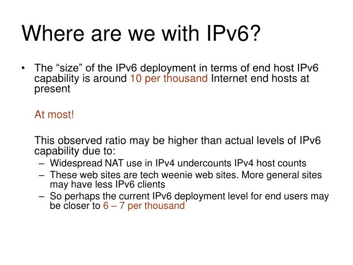 Where are we with IPv6?