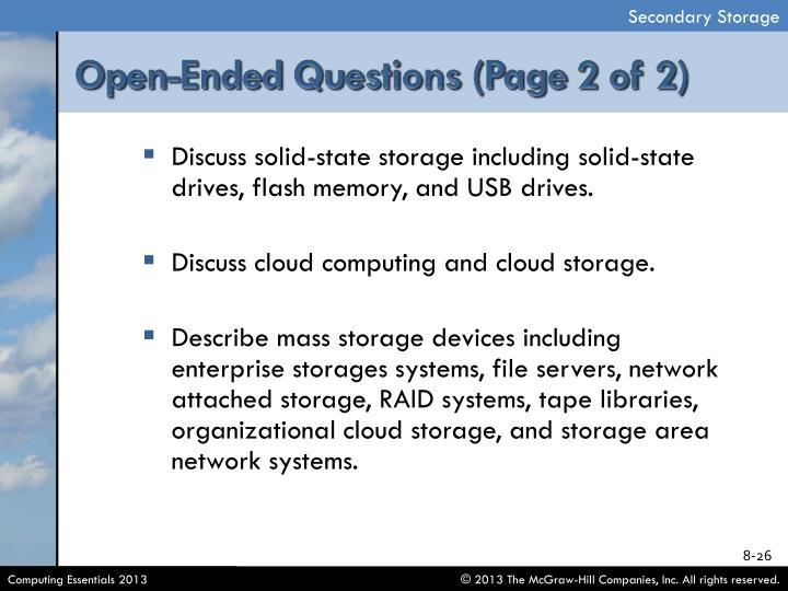 Discuss solid-state storage including solid-state drives, flash memory, and USB drives.
