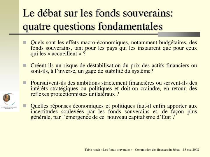 Le débat sur les fonds souverains: quatre questions fondamentales