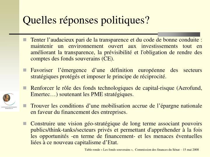 Quelles réponses politiques?