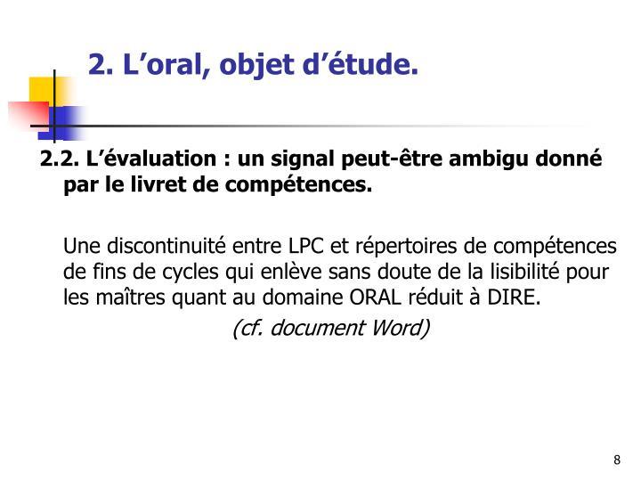 2. L'oral, objet d'étude.
