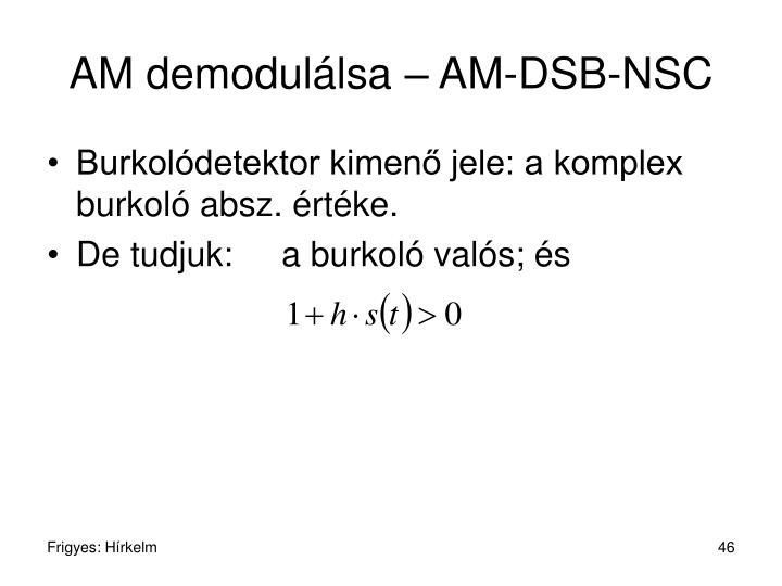 AM demodulálsa – AM-DSB-NSC