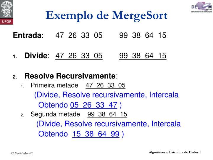 Exemplo de MergeSort