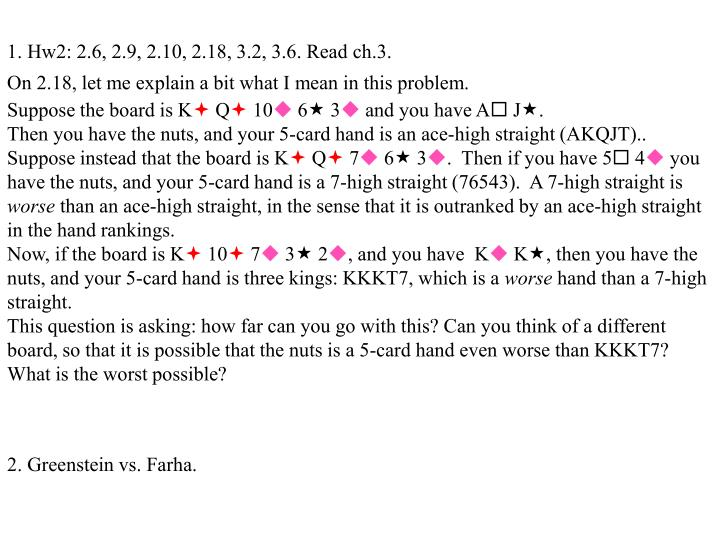 1. Hw2: 2.6, 2.9, 2.10, 2.18, 3.2, 3.6. Read