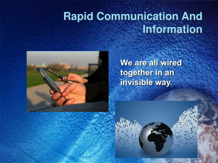 Rapid Communication And Information