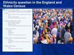 ethnicity question in the england and wales census
