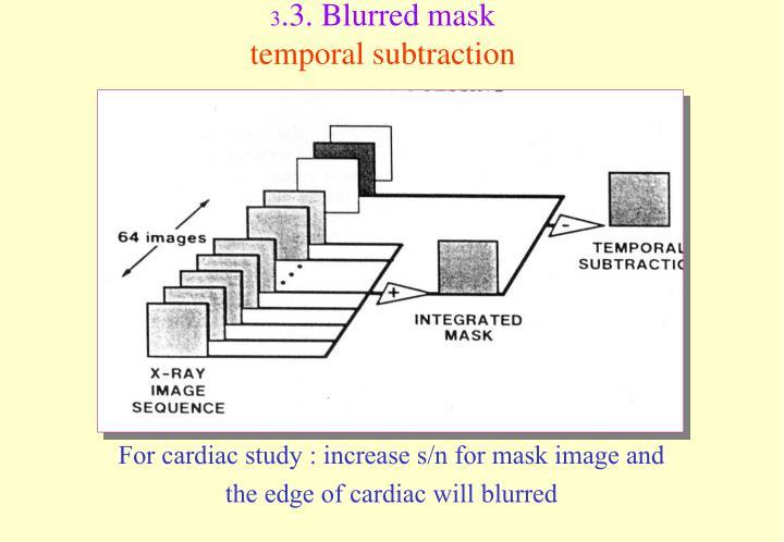 3.3. Blurred mask