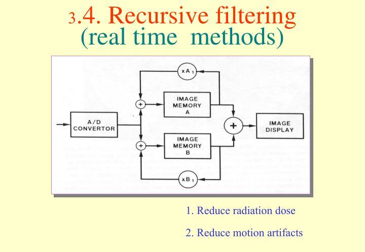 3.4. Recursive filtering