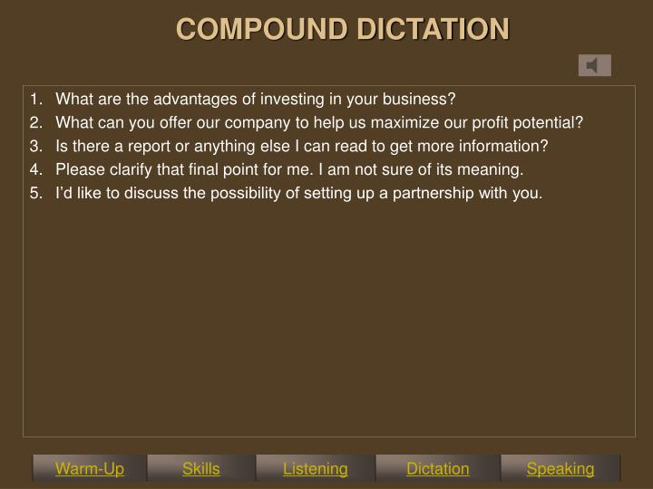 COMPOUND DICTATION