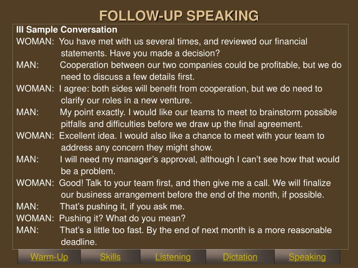 FOLLOW-UP SPEAKING