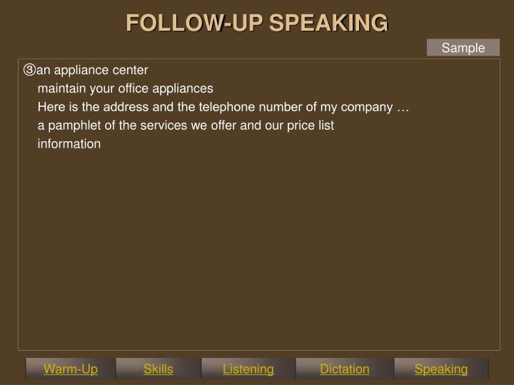 FOLLOW-UP SPEAKING
