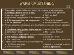 warm up listening1