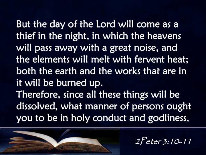 2Peter 3:10-11